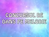 Concursul de dans pe Melodie