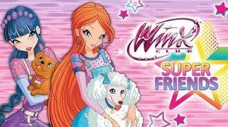 Winx Club - Winx Super Friends (SPOT TV)