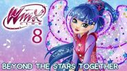 Winx Club - Season 8 Beyond The Stars Together FULL SONG