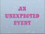 Um acontecimento inesperado