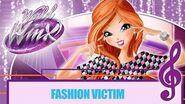 Winx Club - World of Winx - Fashion Victim FULL SONG