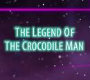 Legenda omului crocodil