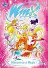 Winx Club Bienvenue à Magix!