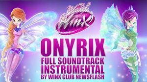 Winx Club World Of Winx S2 ONYRIX FULL INSTRUMENTAL FULL SOUNDTRACK VERSION