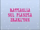 Bătălia pe planeta Eraklyon