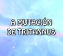 A mutación de Tritannus