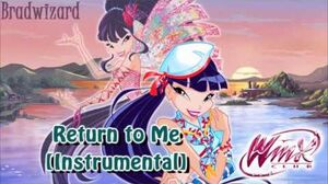 Winx Club 5 Return to Me Instrumental