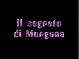 Secretul Morganei