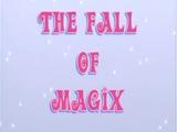 La caiguda de Màgix