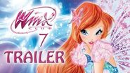 Winx Club - Season 7 - Official Trailer