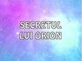 Secretul lui Orion