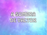 A sombra de Valtor