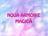Noua armonie magică