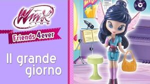 Winx Friends 4ever - EPISODIO 4 Il grande giorno