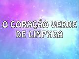 O coração verde de Linphea