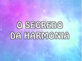 O segredo da harmonia