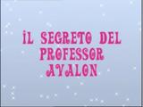 Secretul profesorului Avalon