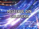 Misterul din Calavera