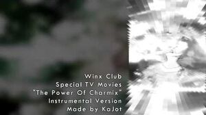 Winx Club - Power of Charmix Instrumental Soundtrack Version