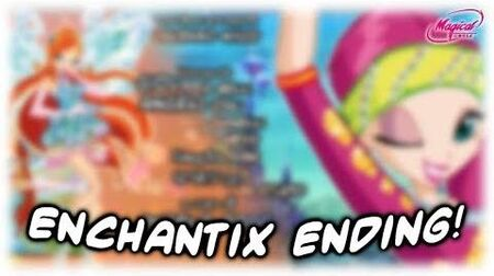 Winx Club - Season 3 Enchantix Ending! (Fanmade)