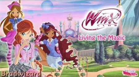 Winx Club 6- Living the Magic -Full English-