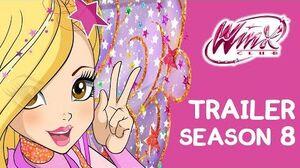Winx Club - Season 8 – OFFICIAL TRAILER