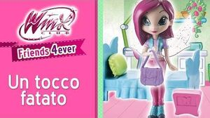 Winx Friends 4ever - EPISODIO 5 Un tocco fatato