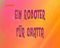 Ein Roboter für Chatta.png