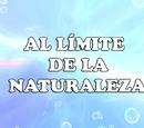Al límite de la naturaleza