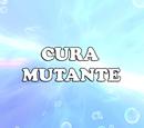 Cura mutante