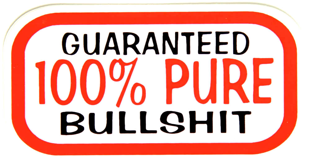 Chs 0122 guaranteed 100 percent pure bullshit sticker jpg