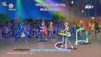 Winx Club S8 E16 Get This Party Started Vietnamese English