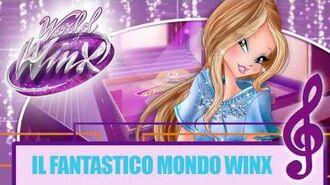Winx Club - World Of Winx - Canzone Il fantastico mondo Winx -COMPLETA-
