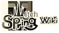 Witch Spring Wiki