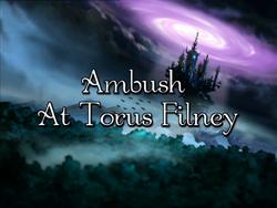 W.I.T.C.H. S01E08 Ambush At Torus Filney