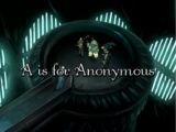 A is for Anonymous