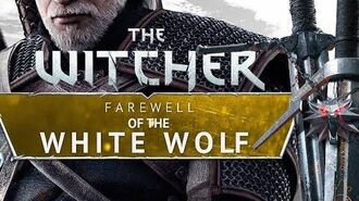 The FINAL adventure of Geralt - what is the Farewell of the White Wolf? gamepressure.com