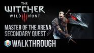 The Witcher 3 Wild Hunt Walkthrough Master of the Arena Secondary Quest Guide Gameplay Let's Play