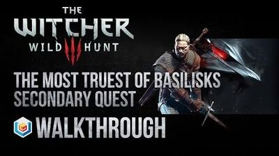 The Witcher 3 Wild Hunt Walkthrough The Most Truest of Basilisks Secondary Quest Guide Gameplay