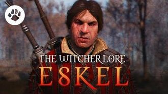 Who is Eskel? - The Witcher Eskel - Witcher lore