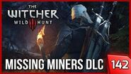 Witcher 3 - The Missing Miners FREE DLC Quest - WHAM-A-WHAM! 142 PC