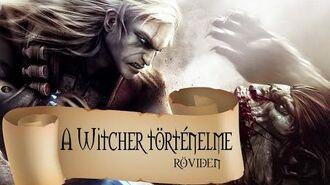 A Witcher történelme röviden