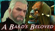 Witcher 3 A Bard's Beloved