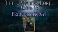 Legends of The Witcher Who is Princess Adda?