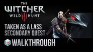 The Witcher 3 Wild Hunt Walkthrough Taken as a Lass Secondary Quest Guide Gameplay Let's Play