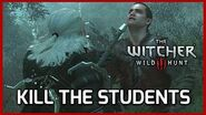 Witcher 3 Defender of the Faith - Killing the Students