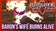 Witcher 3 - Baron's Wife Burns - Choosing the Wrong Doll