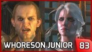 The Witcher 3 - Whoreson Junior (Playing as Ciri) - Story and Gameplay 83 PC