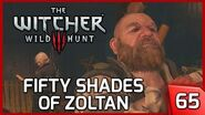 The Witcher 3 - 50 Shades of Zoltan - Story and Gameplay 65 PC