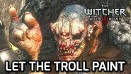 Trollololo! Witcher 3 - Let the Troll Paint the Bird